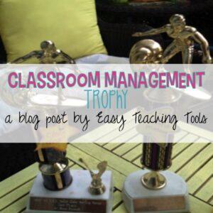 Classroom Management Trophy