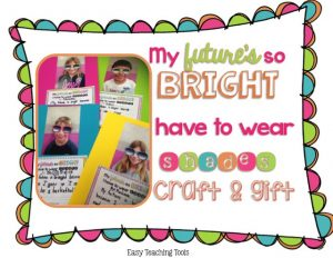 My Future's So Bright, I Have to Wear Shades Craftivity {FREEBIE}