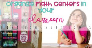 Organize math centers in your classroom