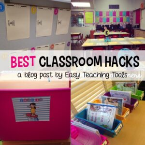Best Classroom Hacks You Can Use Tomorrow