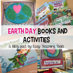 Earth Day in the Elementary Classroom