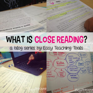 Close Reading: Text Dependent Questions