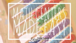 Math Centers made Easy in the Primary Classroom