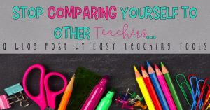 Comparing yourself to other Teachers