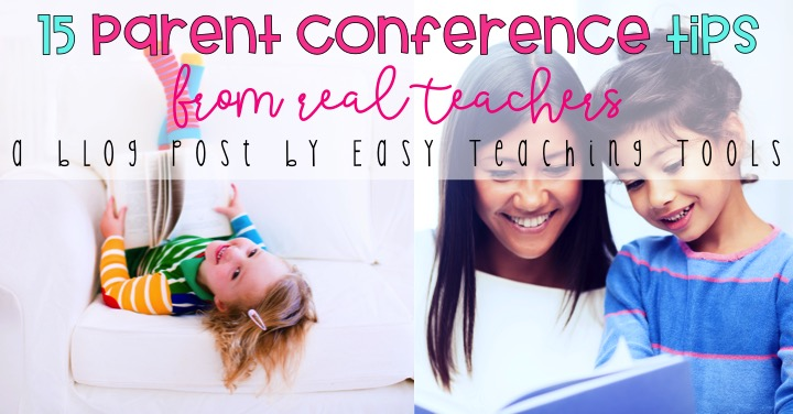 I've got 15 parent conference tips from real teachers, to help you make conferences productive, meaningful, and easy.