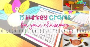 15 Turkey Crafts for the Classroom
