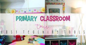 Primary Classroom Tour