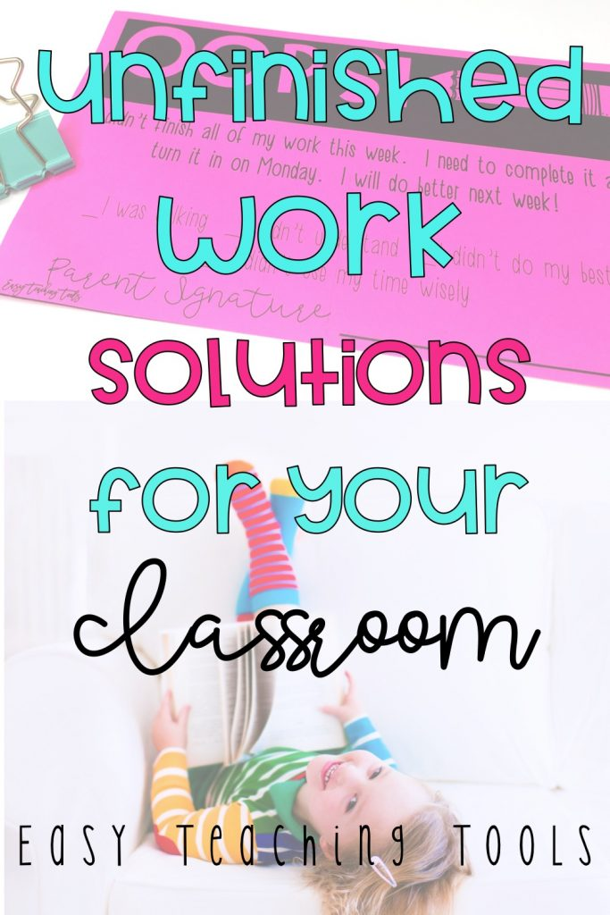 I've got 3 simple solutions that have worked well with my students who have unfinished work.